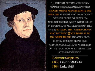 Luther's Quotes #29: Observing the Sabbath