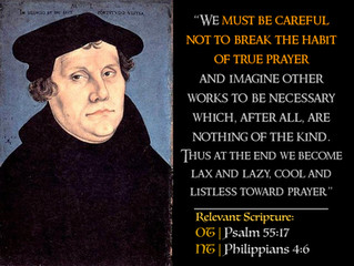 Luther Quotes #33 – On Prayer