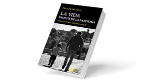 """""""La vida después de la pandemia"""", nuevo libro gratuito con reflexiones del Papa"""