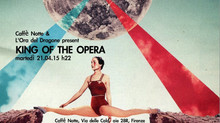King of the Opera -live to @caffènotte-