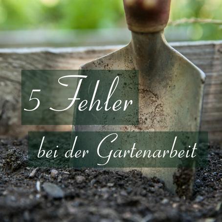 5 Fehler bei der Gartenarbeit