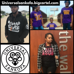 Universal Sankofa, black-owned cultural awareness apprel