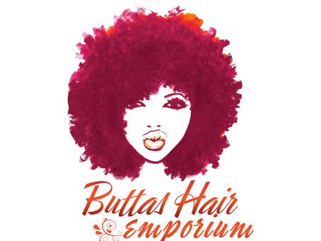 Buttas Hair Emporium is Open for Business