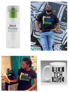 Black Teachers Educate, Black-owned t-shirts and novelty items for teachers