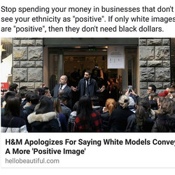 Stop spending your money in businesses that don't see your ethnicity as _positive_