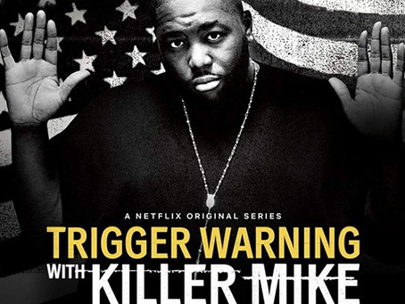Review: Trigger Warning with Killer Mike on Netflix