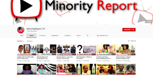 Minority Report featuring Black Owned Businesses, YouTube Channel