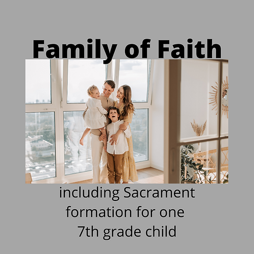 FOF Package 3 with Child in the 7th Grade (Parishioner)