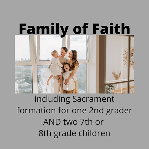 FOF Package 7 with Childrenin the 2nd, 7th, and 8th Grade (Parishioners)