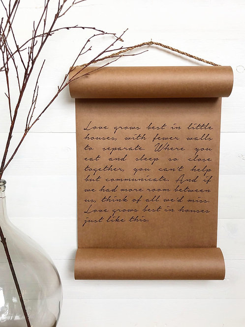 Love Grows Best Scroll