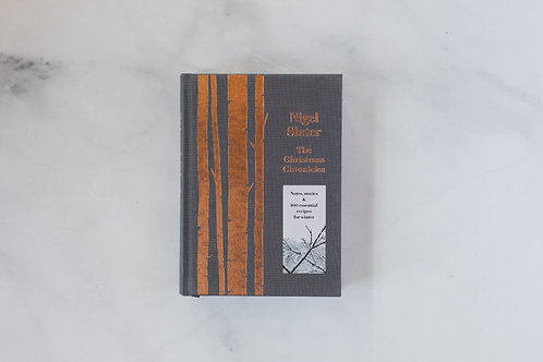 Front cover of The Christmas Chronicles by Nigel Slater. Sold by Salt Creek Mercantile.