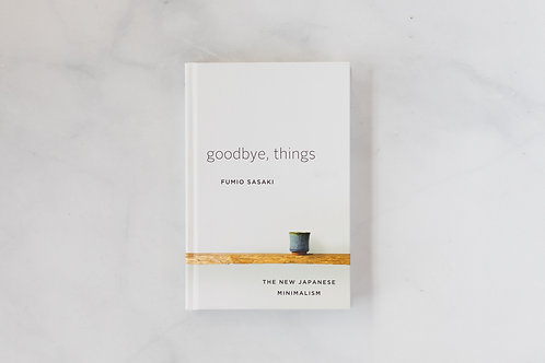 Front cover of Goodbye, Things. Sold by Salt Creek Mercantile.