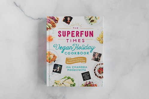 The Superfun Times: Vegan Holiday Cookbook