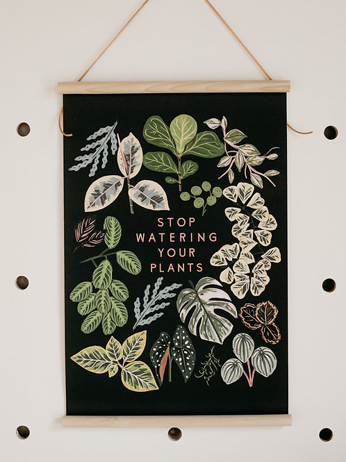 """Stop Watering Your Plants"" Banner"