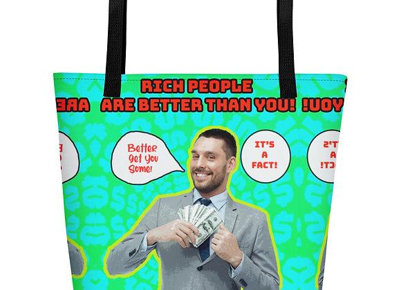 Rich people Beach Bag