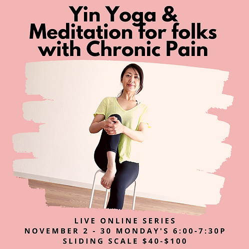 Yoga/Meditation for Chronic Pain