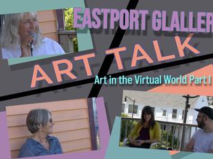 Art Talk: Art in the Virtual World Part I