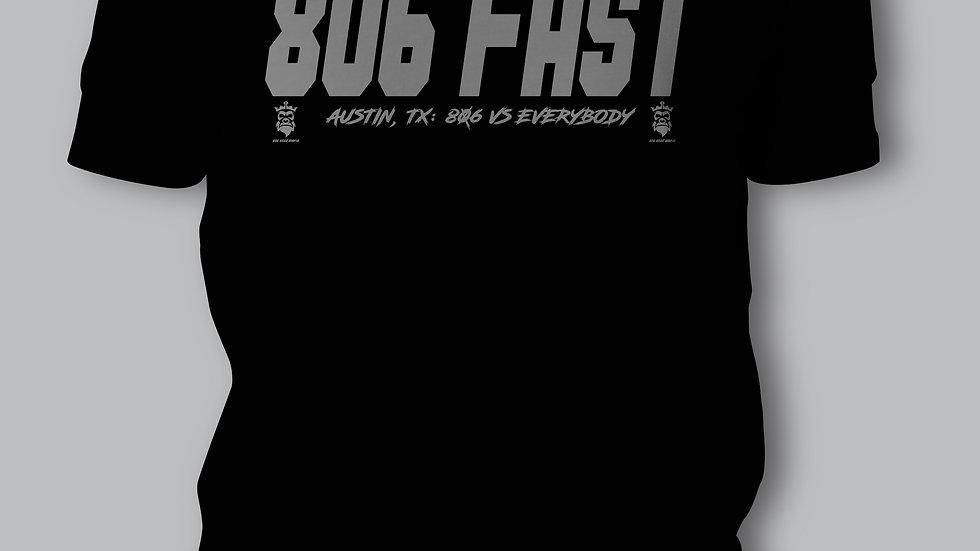 806 FAST T-SHIRT