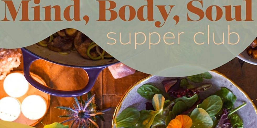 Mind, Body, Soul Supper Club
