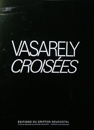 Victor Vasarely - CROISÉES