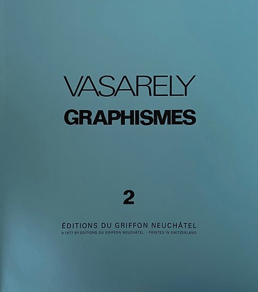 Victor Vasarely - GRAPHISMES 2