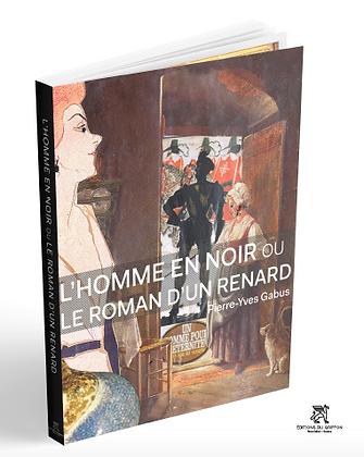 L'HOMME EN NOIR ou LE ROMAN D'UN RENARD