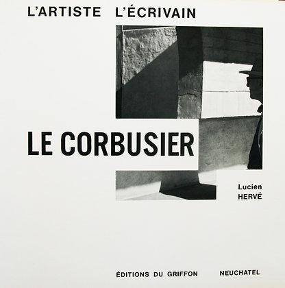 Le Corbusier. L'artiste et l'écrivain
