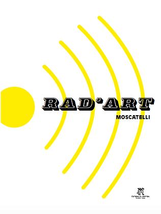 RAD'ART  - IVAN MOSCATELLI