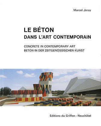 Le Béton dans l'art contemporain – Vol. 1 + 2
