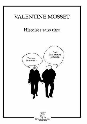 Histoires sans titre - histoires sans histoire