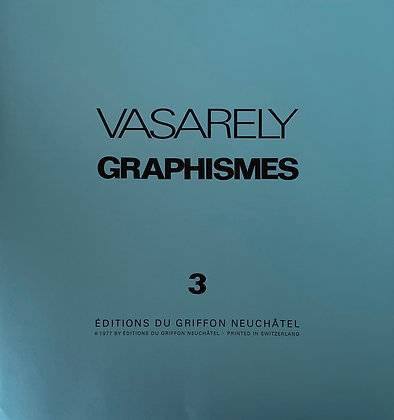 Victor Vasarely - GRAPHISMES 3