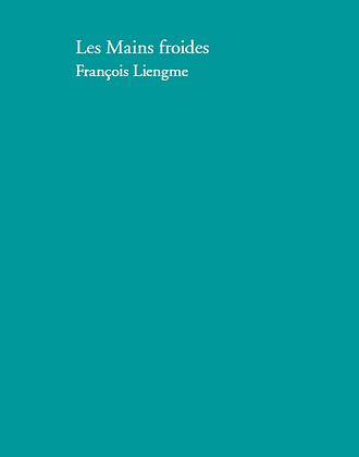 François Liengme - Les mains froides