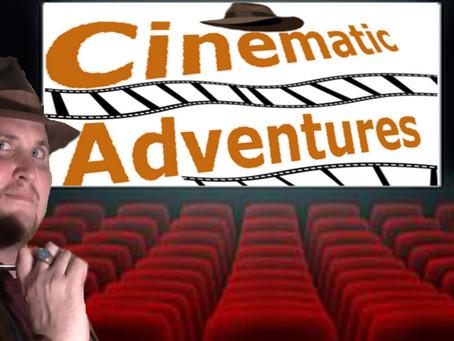 The Future of Cinematic Adventures