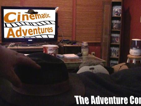Cinematic Adventures: The Adventure Continues