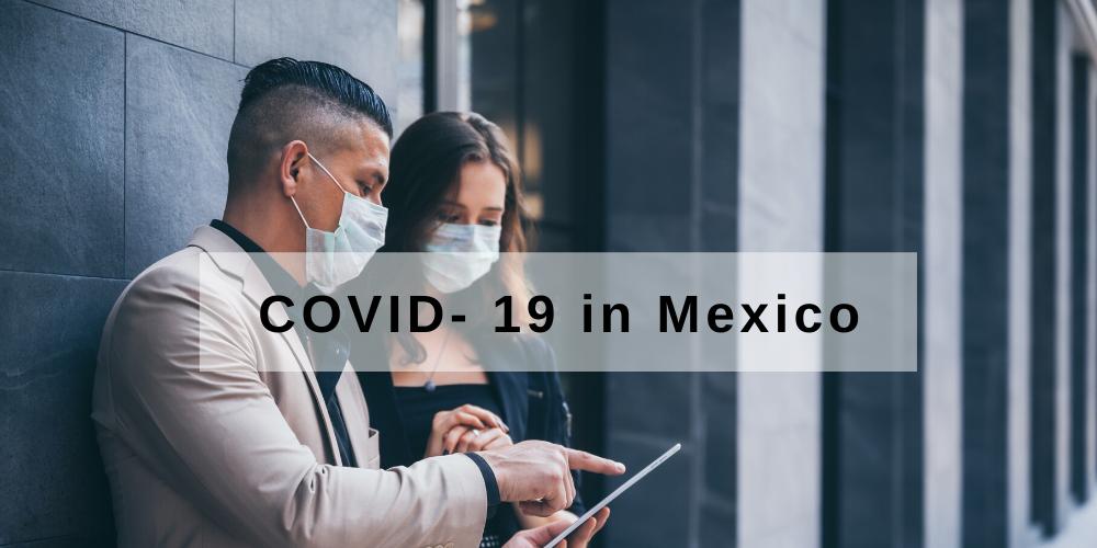 Covid - 19 in Mexico