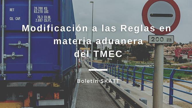 Modificación a las Reglas en materia aduanera del TMEC
