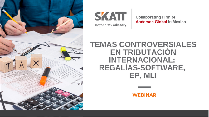 """Webinar """"Temas controversiales en tributación internacional: Regalías-Software, EP, MLI"""""""