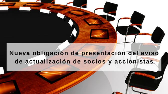 Nueva obligación de presentación del aviso de actualización de socios y accionistas.