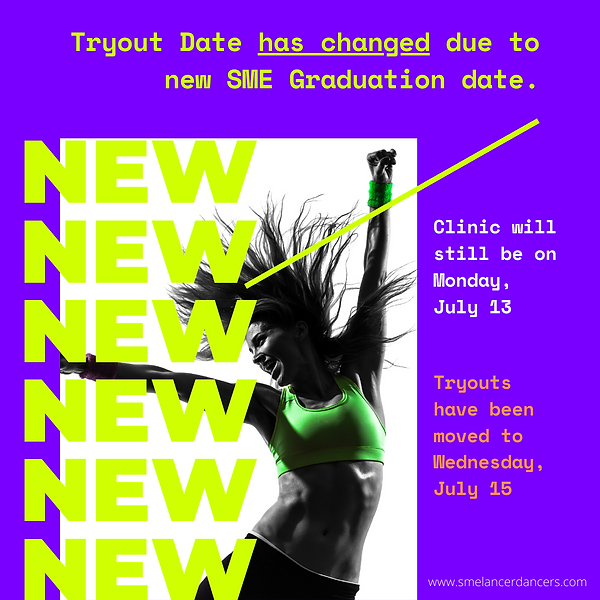 Tryout Date has changed due to SME Gradu