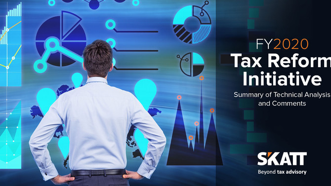 FY2020 Tax Reform Initiative. Summary of Technical Analysis and Comments.