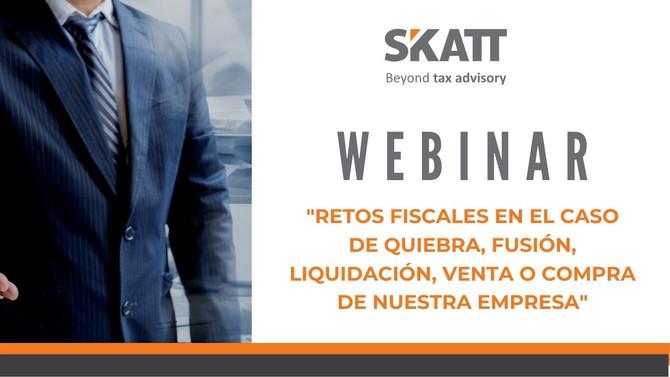 """Webinar """"Retos fiscales en caso de quiebra, fusión, liquidación,venta o comprade nuestra empresa"""""""