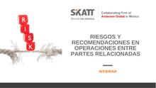 """Webinar """"Riesgos y recomendaciones en operaciones entre partes relacionadas"""""""