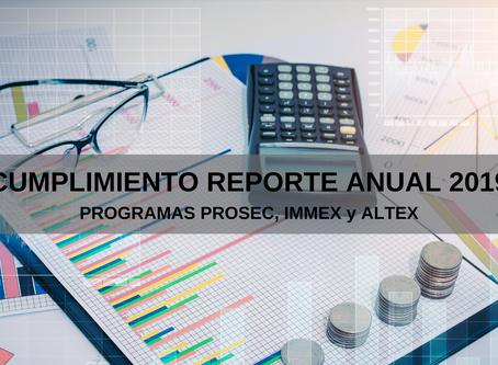 Cumplimiento reporte anual 2019 PROGRAMAS PROSEC, IMMEX y ALTEX