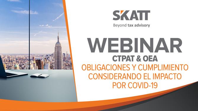 CTPAT & OEA Obligaciones y cumplimiento considerando el impacto por COVID-19