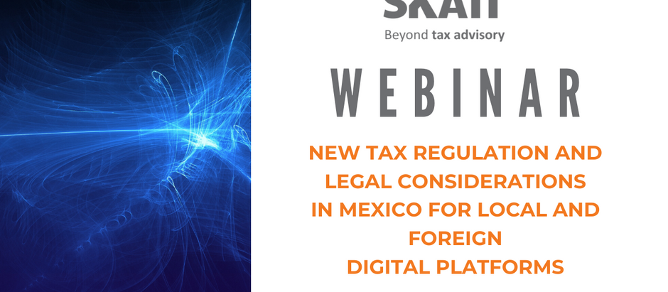 New tax regulation and legal considerations in Mexico for local and foreign digital platforms