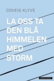 Odveig La-oss-ta-den-blaa-himmelen-med-s