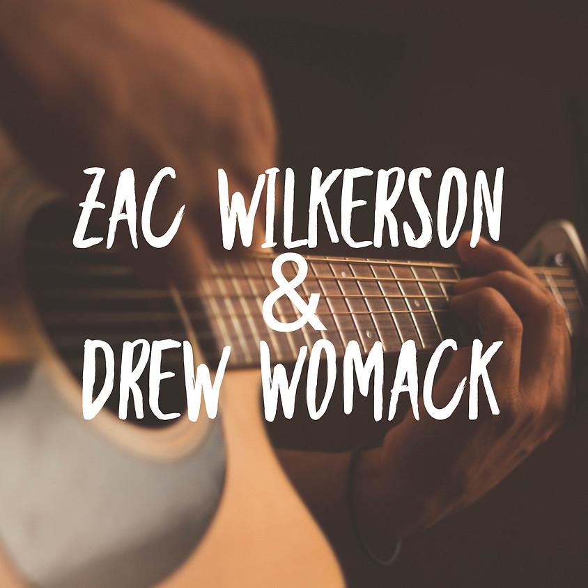 Zac Wilkerson & Drew Womack