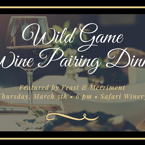 Wild Game Wine Pairing Dinner