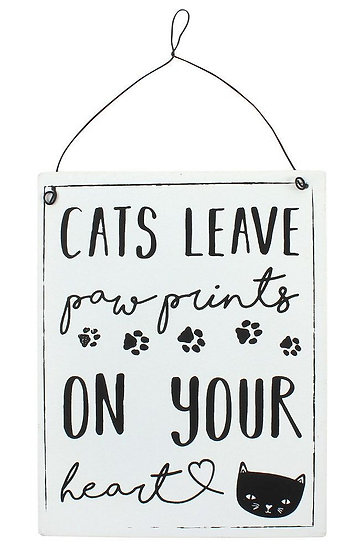'Cats leave paw prints on your heart' wall sign