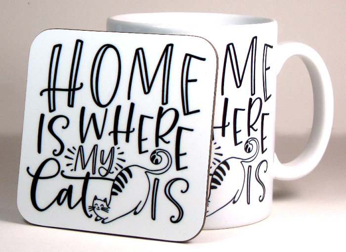 'Home is where my cat is' mug and optional coaster